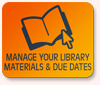 Manage Your Library Materials & Due Dates