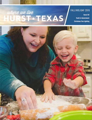 City of Hurst Where We Live Magazine