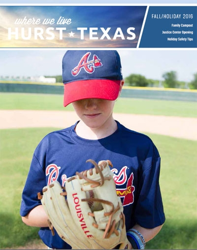 City of Hurst Fall 2016 Where We Live Magazine
