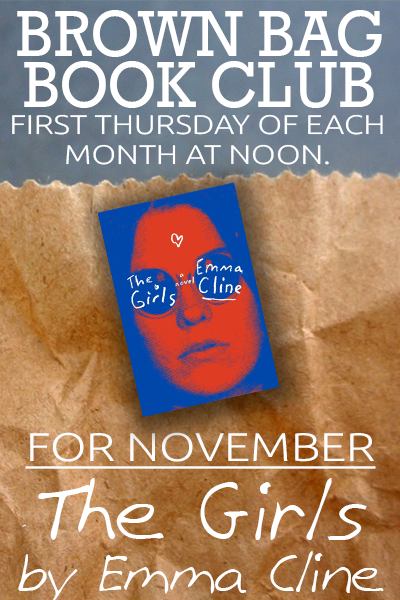 Brown Bag Book Club: The Girls by Emma Cline | Events